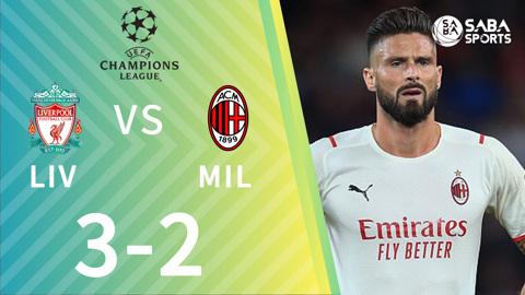Liverpool vs AC Milan - bảng B cúp C1 2021/22