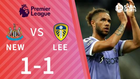 Newcastle vs Leeds United - vòng 5 Ngoại hạng Anh 2021/22