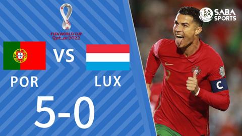 Bồ Đào Nha vs Luxembourg - vòng loại World Cup 2022