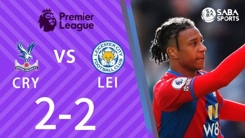 Crystal Palace vs Leicester City - vòng 7 Ngoại hạng Anh 2021/22
