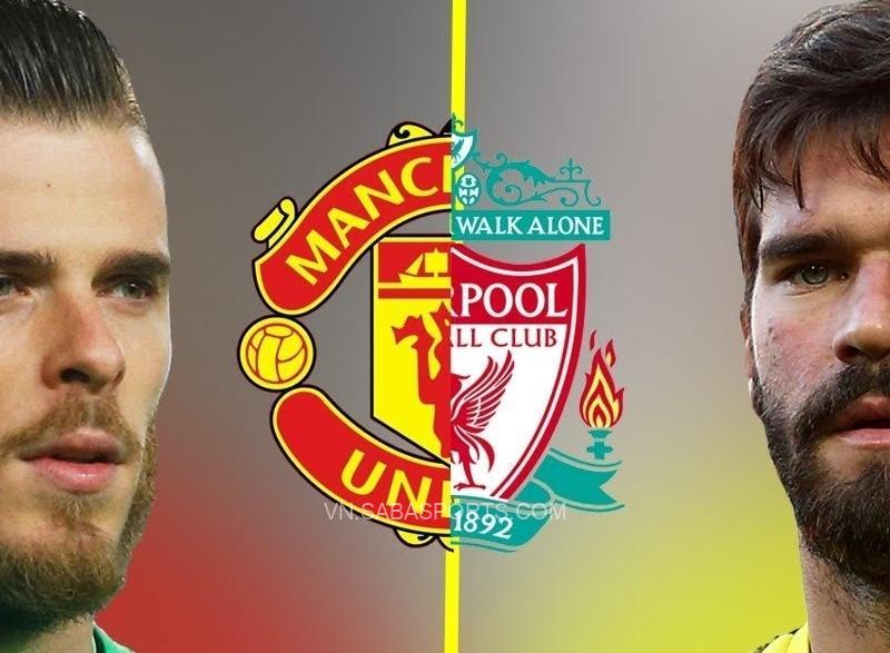 Đội hình kết hợp MU vs Liverpool: De Gea hay Allison?