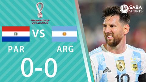 Paraguay vs Argentina - vòng loại World Cup 2022